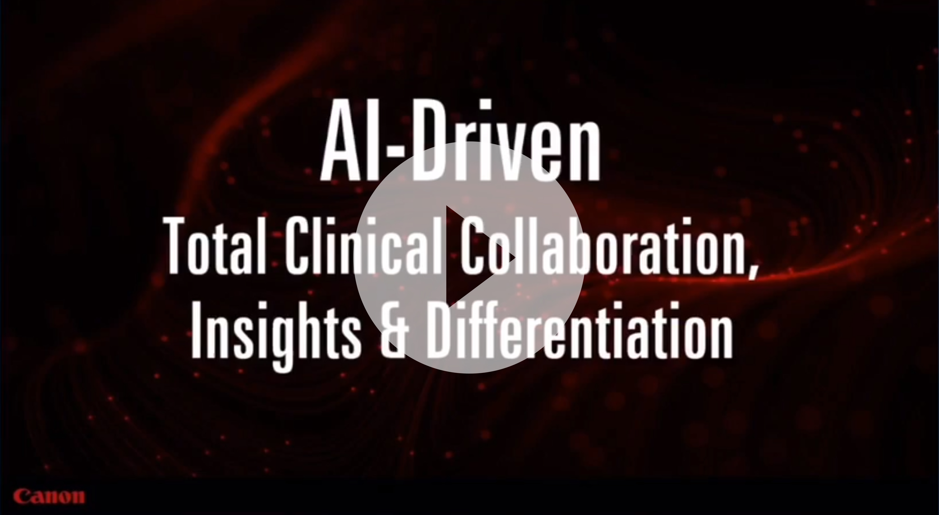 RSNA 2020 Lunch & Learn: AI Driven | Driven Total Clinical Collaboration, Insights & Differentiation