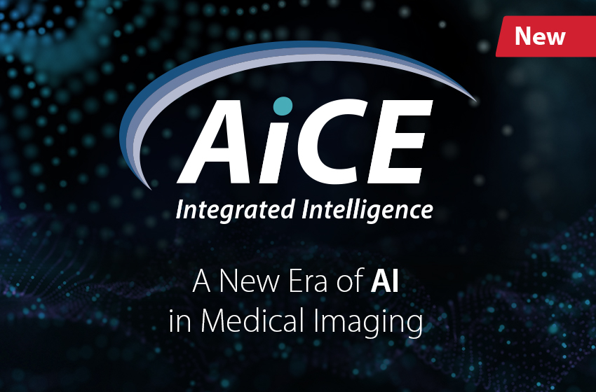 New AiCE Integrated Intelligence - A New Era of AI in Medical Imaging.