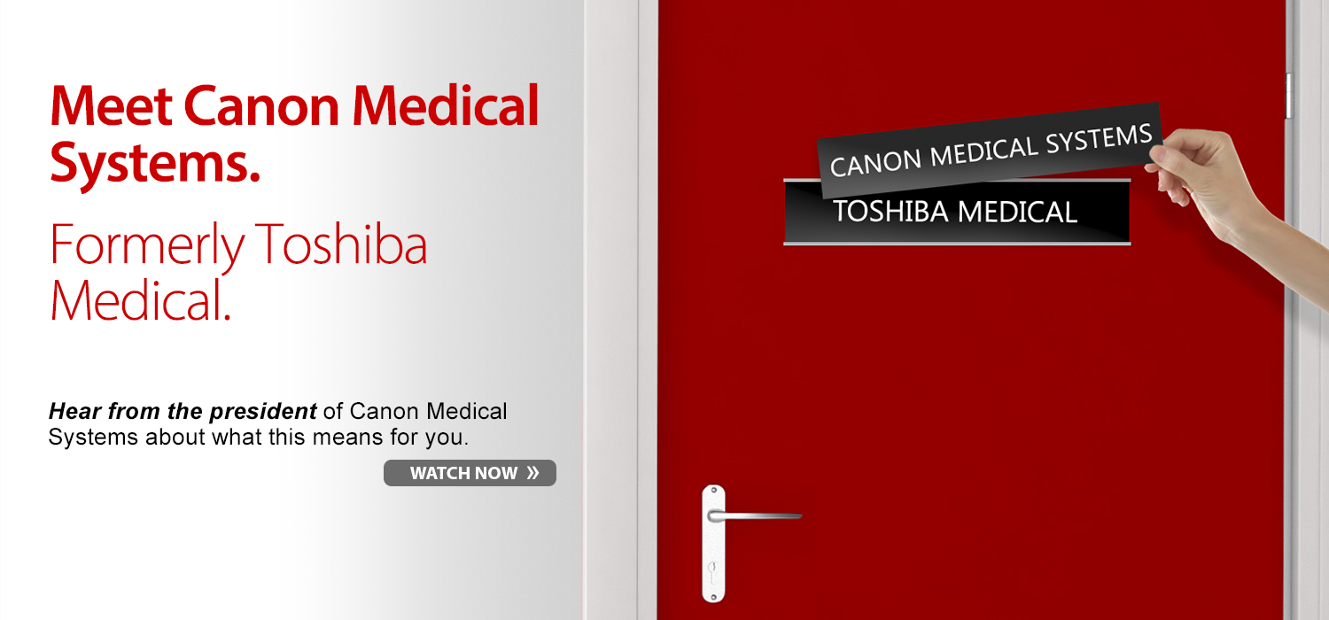 Meet Canon Medical Systems.