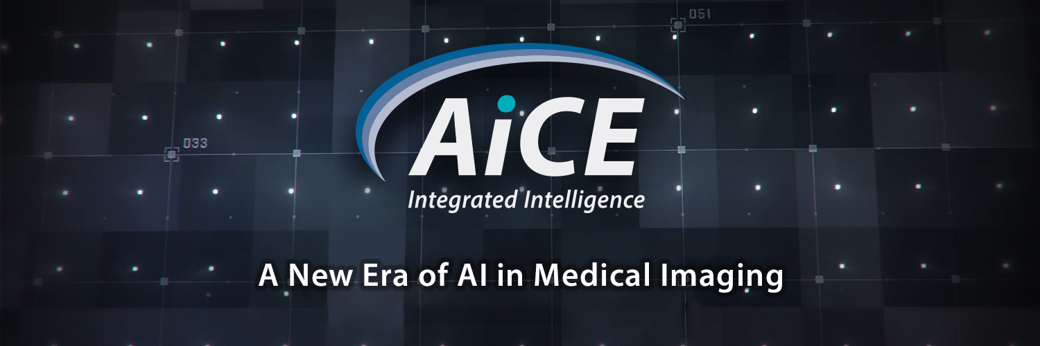 AiCE Deep Learning Reconstruction (AiCE DLR) Computed Tomography. A New Era of AI in Medical Imaging.