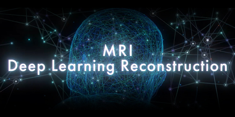 Deep Learning Reconstruction